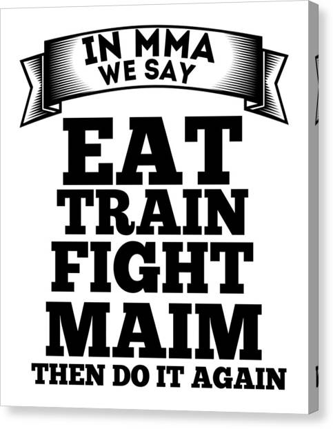 Taekwondo Canvas Print - In Ufc And Mma We Say by FirstTees Motivational Artwork