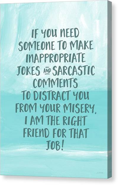 Sympathy Canvas Print - Inappopriate Jokes- Empathy Card By Linda Woods by Linda Woods