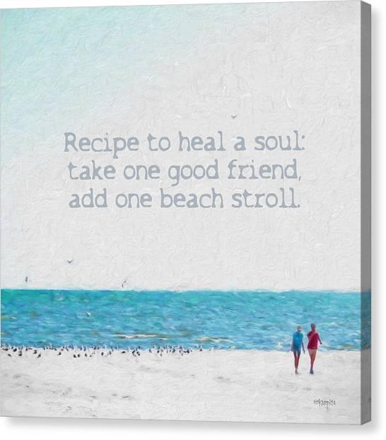Inspirational Beach Quote Seashore Coastal Women Girlfriends Canvas Print