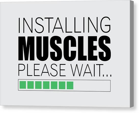 Workout Canvas Print - Installing Muscles Please Wait Gym Motivational Quotes Poster by Lab No 4