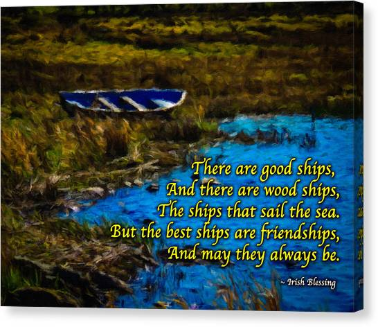 Irish Blessing - There Are Good Ships... Canvas Print