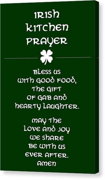 St. Patricks Day Canvas Print - Irish Kitchen Prayer by Jaime Friedman