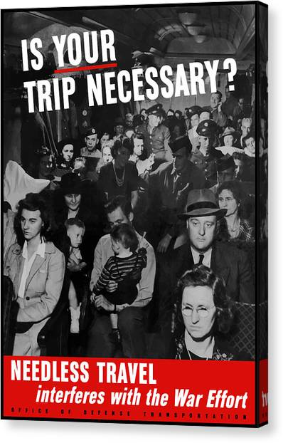 Conservation Canvas Print - Is Your Trip Necessary by War Is Hell Store
