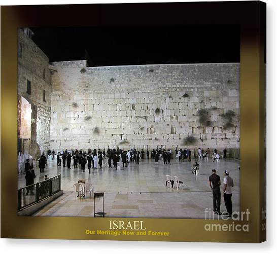 Israel Western Wall - Our Heritage Now And Forever Canvas Print
