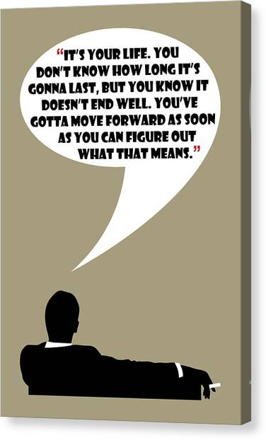 It's Your Life - Mad Men Poster Don Draper Quote Canvas Print