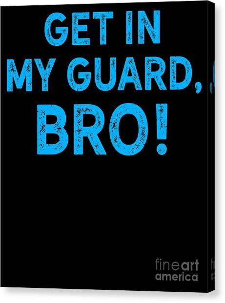 Jujitsu Canvas Print - Jiu Jitsu Bjj Get In My Guard Bro Blue Light by J P