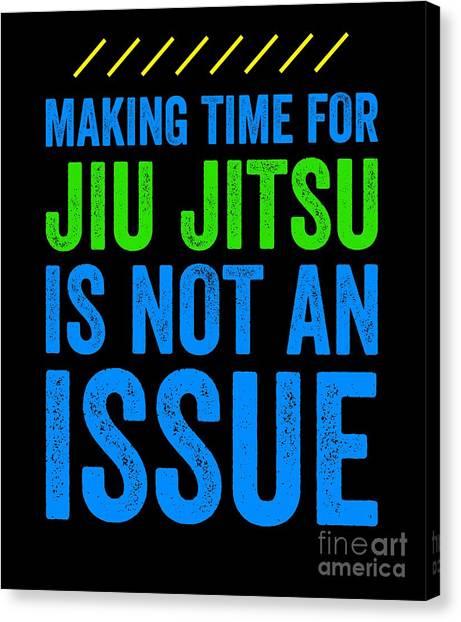 Jujitsu Canvas Print - Jiu Jitsu Bjj Making Time For Brazil Light by J P