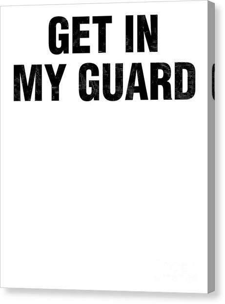 Jujitsu Canvas Print - Jiu Jitsu Get In My Guard Brazilian Bjj Dark by J P