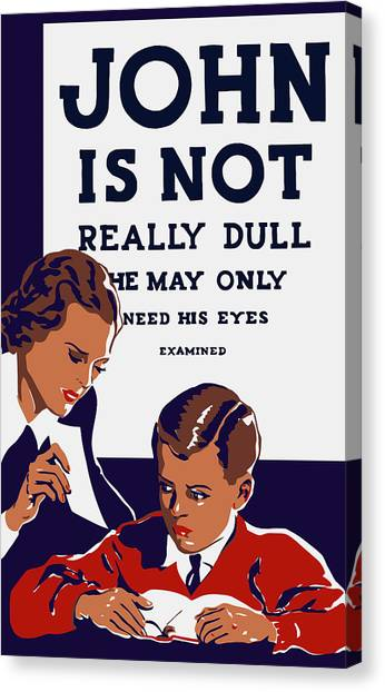 Health Care Canvas Print - John Is Not Really Dull - Wpa by War Is Hell Store