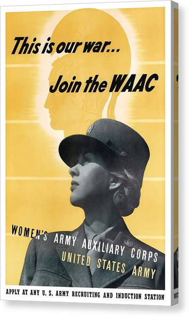Army Canvas Print - Join The Waac - Women's Army Auxiliary Corps by War Is Hell Store