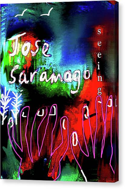 Imaginary Worlds Canvas Print - jose saramago  Seeing  by Paul Sutcliffe