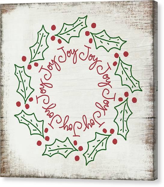 Wreath Canvas Print - Joy Holly Wreath- Art By Linda Woods by Linda Woods