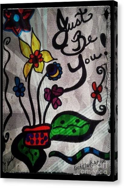 Canvas Print featuring the drawing Just Be You by Rachel Maynard
