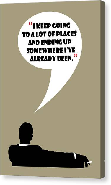 Keep Going Places - Mad Men Poster Don Draper Quote Canvas Print