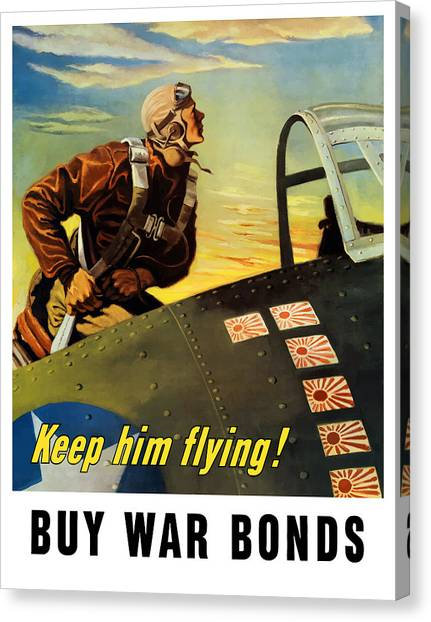 Pilots Canvas Print - Keep Him Flying - Buy War Bonds  by War Is Hell Store