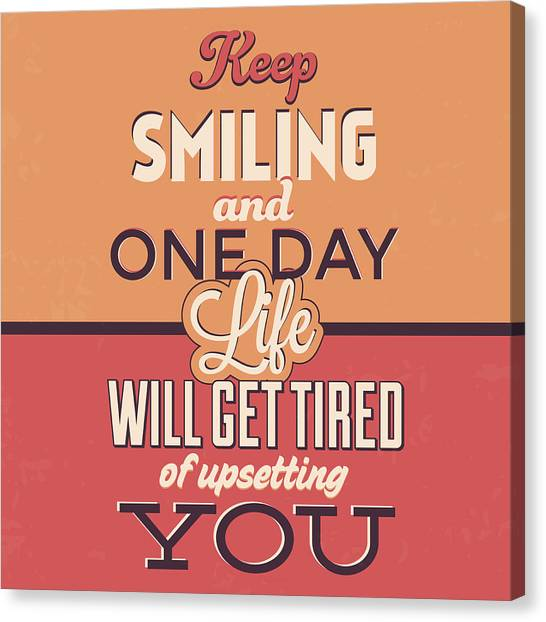 Quirky Canvas Print - Keep Smiling by Naxart Studio