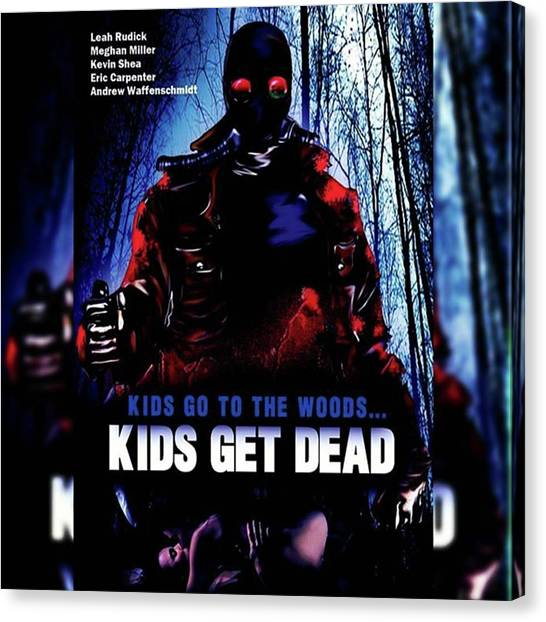 Independent Canvas Print - kids Go To The Woods... Kids Get by XPUNKWOLFMANX Jeff Padget