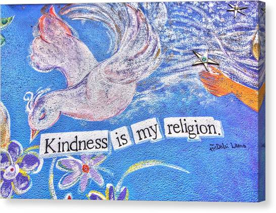 Kindness Is My Religion Canvas Print