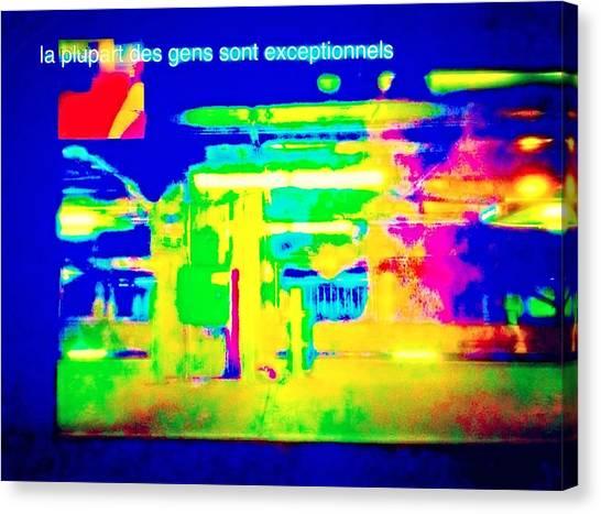 La Plupart Des Gens Sont Exceptionnels Most People Are Exceptional Canvas Print