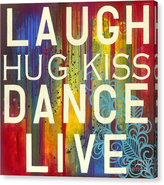 Canvas Print featuring the painting Laugh Hug Kiss Dance Live by Carla Bank