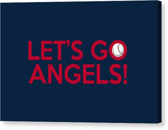 Los Angeles Angels Canvas Print - Let's Go Angels by Florian Rodarte