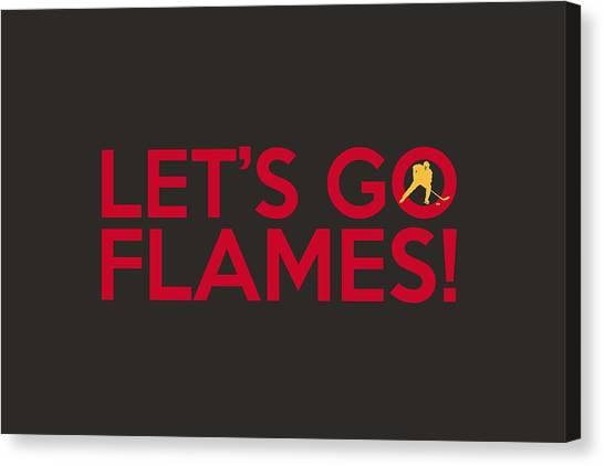 Calgary Flames Canvas Print - Let's Go Flames by Florian Rodarte