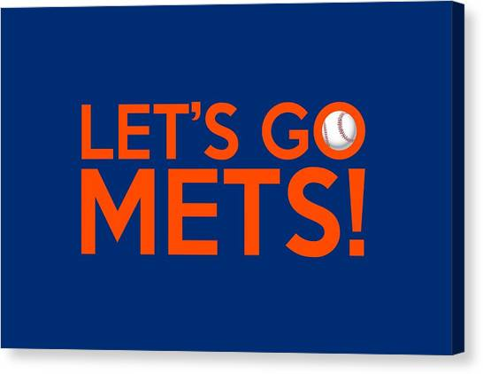 New York Mets Canvas Print - Let's Go Mets by Florian Rodarte