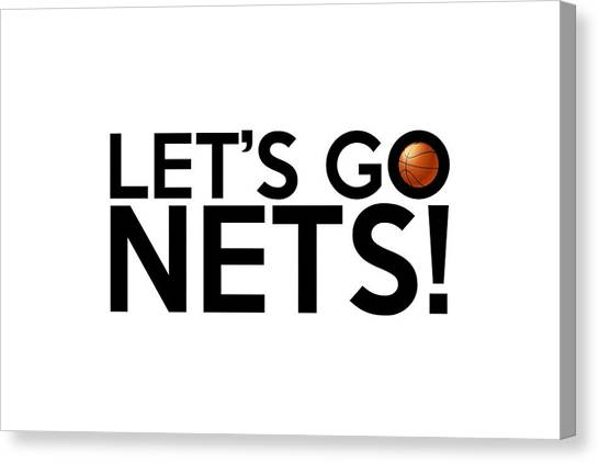 Brooklyn Nets Canvas Print - Let's Go Nets by Florian Rodarte
