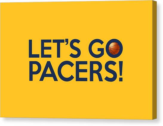 Indiana Pacers Canvas Print - Let's Go Pacers by Florian Rodarte