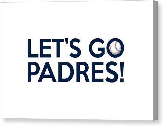 San Diego Padres Canvas Print - Let's Go Padres by Florian Rodarte