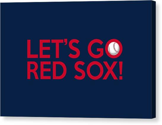 Boston Red Sox Canvas Print - Let's Go Red Sox by Florian Rodarte