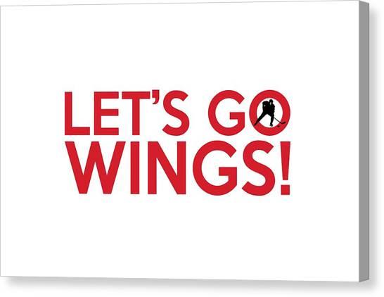 Detroit Red Wings Canvas Print - Let's Go Wings by Florian Rodarte