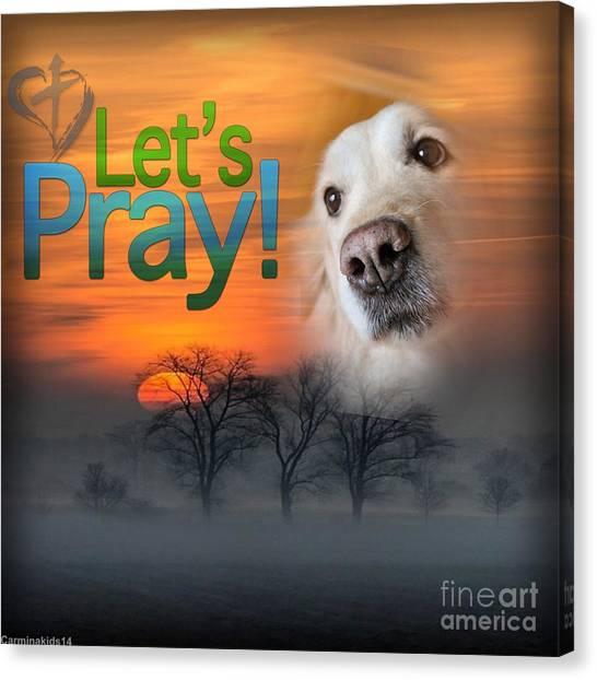 Let's Pray Canvas Print
