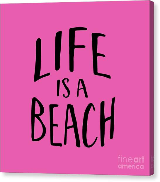 Beach Canvas Print - Life Is A Beach Words Black Ink Tee by Edward Fielding
