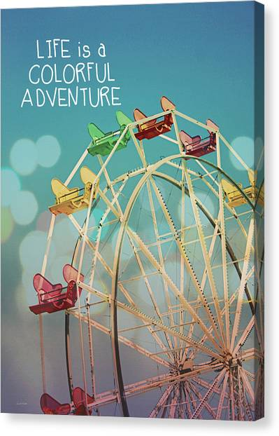 Fair Canvas Print - Life Is A Colorful Adventure by Linda Woods