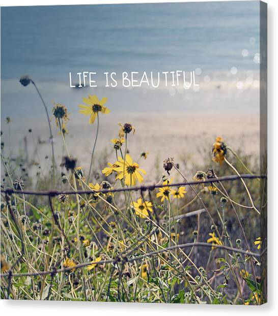 Summer Canvas Print - Life Is Beautiful by Linda Woods