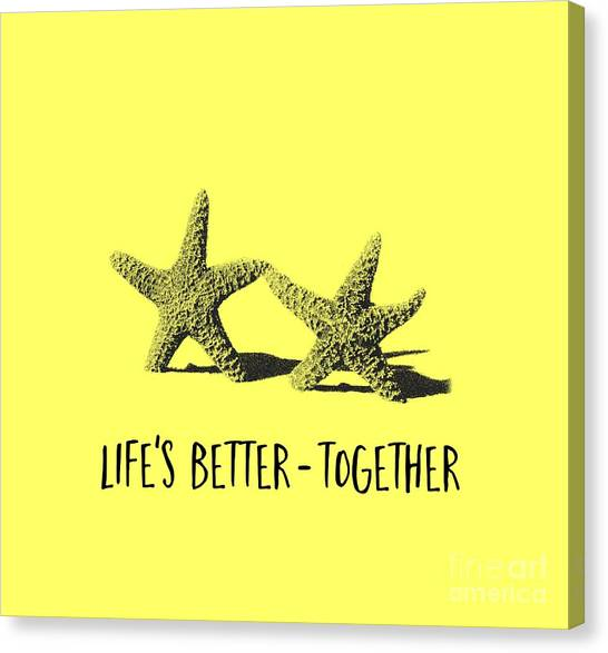Starfish Canvas Print - Life Is Better Together Sketch Tee by Edward Fielding