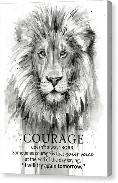 Courage Canvas Print - Lion Courage Motivational Quote Watercolor Animal by Olga Shvartsur