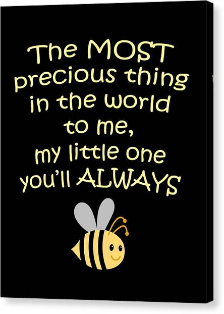 Little One You'll Always Bee Print Canvas Print