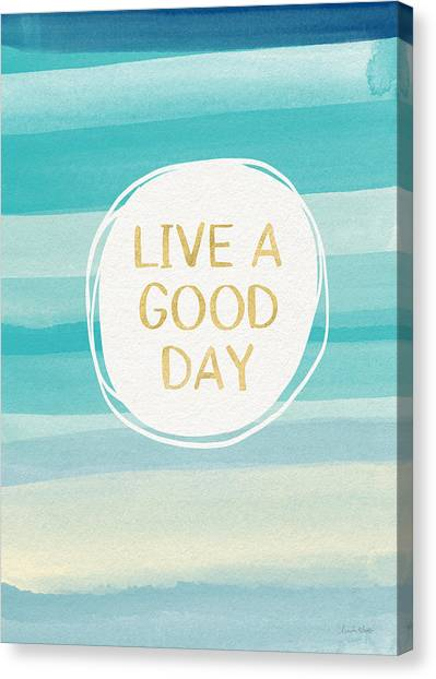 Gold Canvas Print - Live A Good Day- Art By Linda Woods by Linda Woods