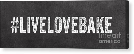 Cooking Canvas Print - Live Love Bake by Linda Woods