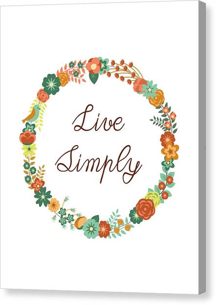 Live Canvas Print - Live Simply Quote by Madame Memento