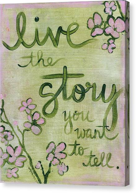 Live The Story Canvas Print