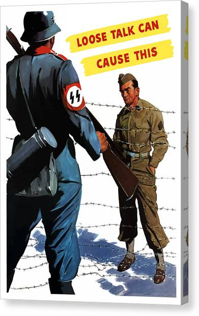 Soldiers Canvas Print - Loose Talk Can Cause -- Ww2 Propaganda by War Is Hell Store