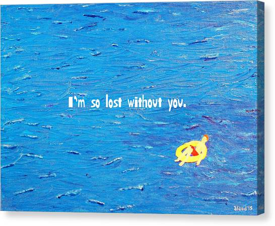 Lost Without You Greeting Card Canvas Print