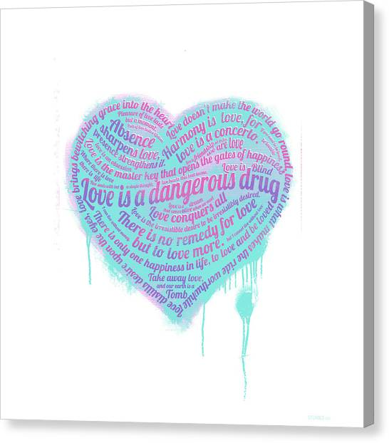 Love Is A Drug Canvas Print