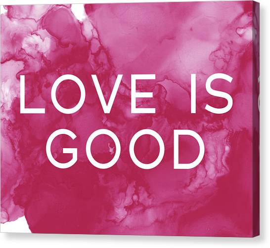 Fluids Canvas Print - Love Is Good- Art By Linda Woods by Linda Woods