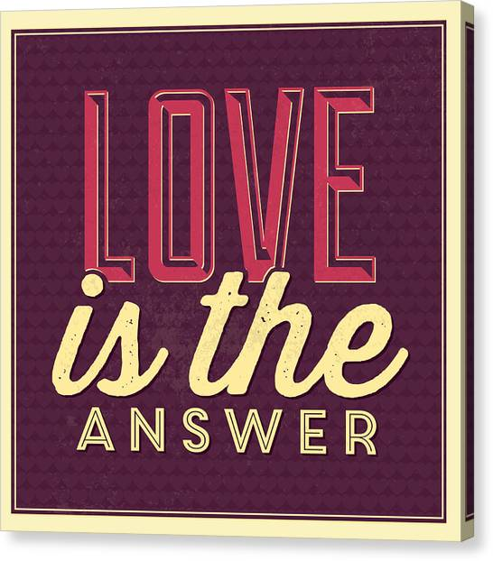 Lucky Canvas Print - Love Is The Answer by Naxart Studio