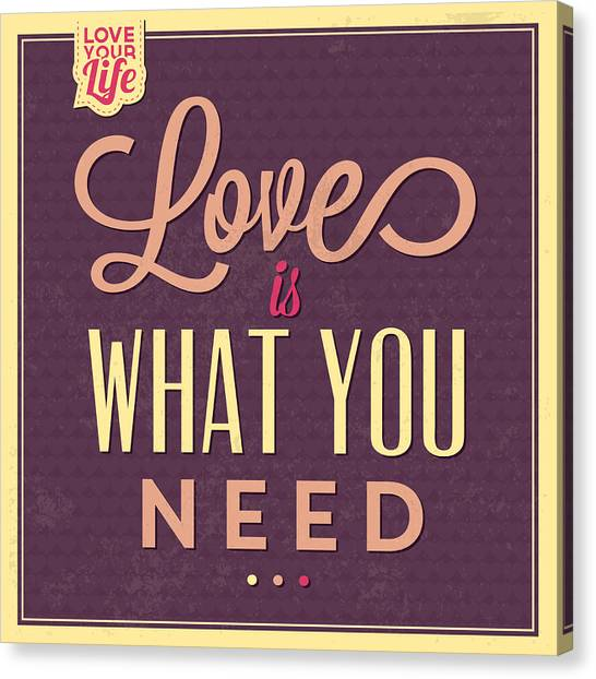 Quirky Canvas Print - Love Is What You Need by Naxart Studio