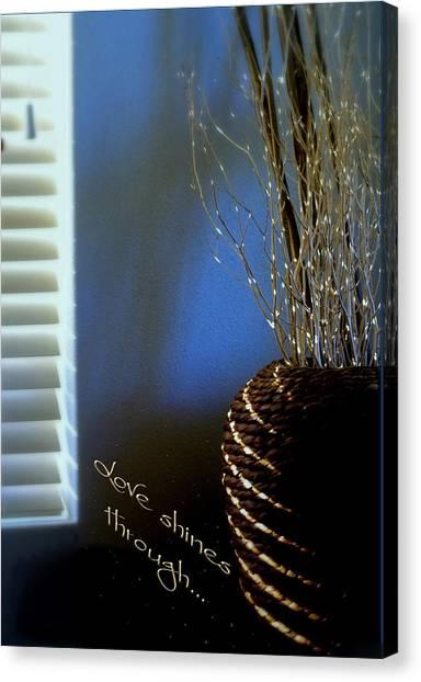 Love Shines Through Canvas Print